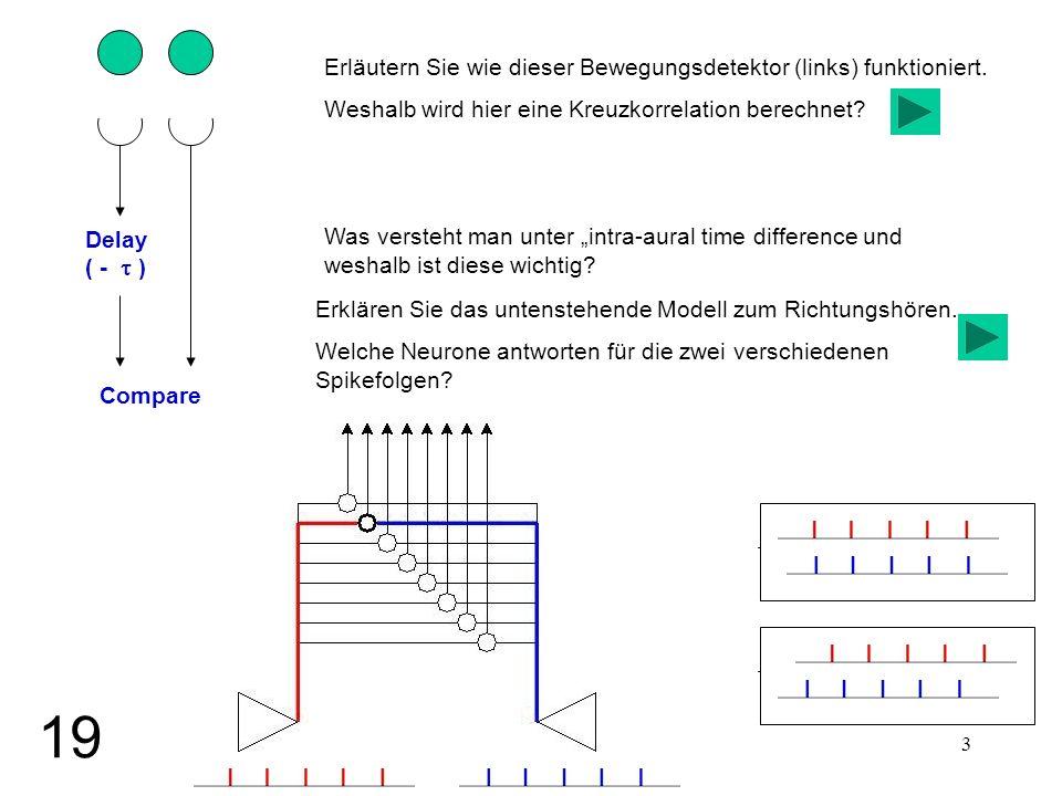 19 Erläutern Sie wie dieser Bewegungsdetektor (links) funktioniert.