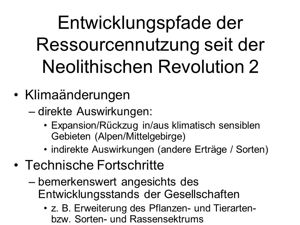 Entwicklungspfade der Ressourcennutzung seit der Neolithischen Revolution 2