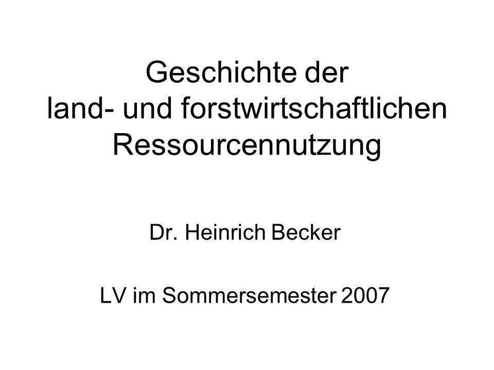 Geschichte der land- und forstwirtschaftlichen Ressourcennutzung