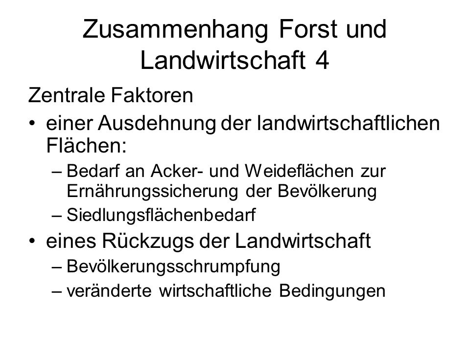 Zusammenhang Forst und Landwirtschaft 4