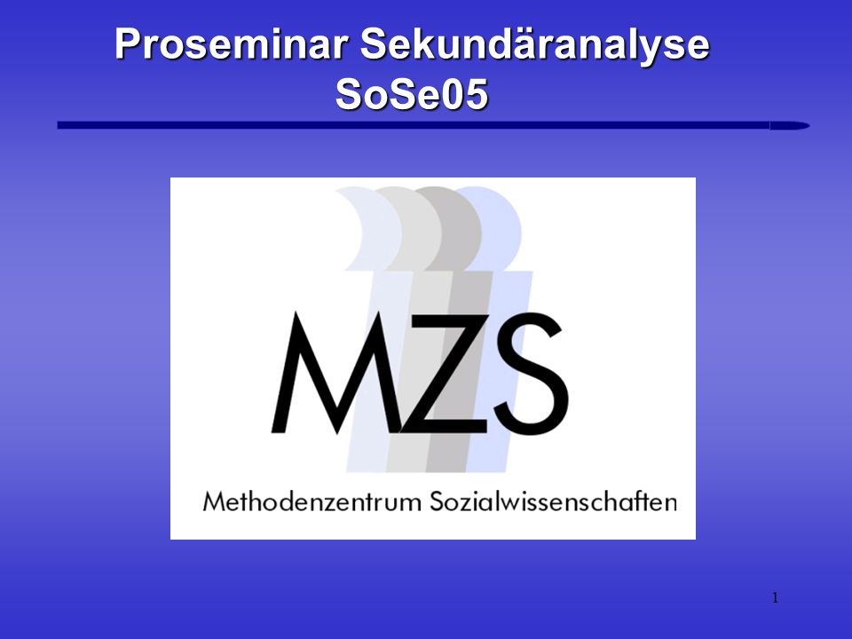 Proseminar Sekundäranalyse SoSe05
