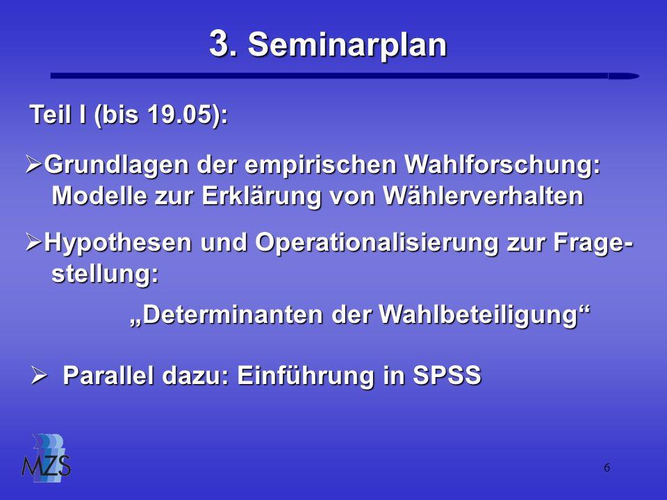 3. Seminarplan Teil I (bis 19.05):