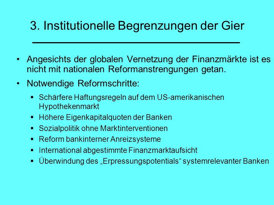 3. Institutionelle Begrenzungen der Gier