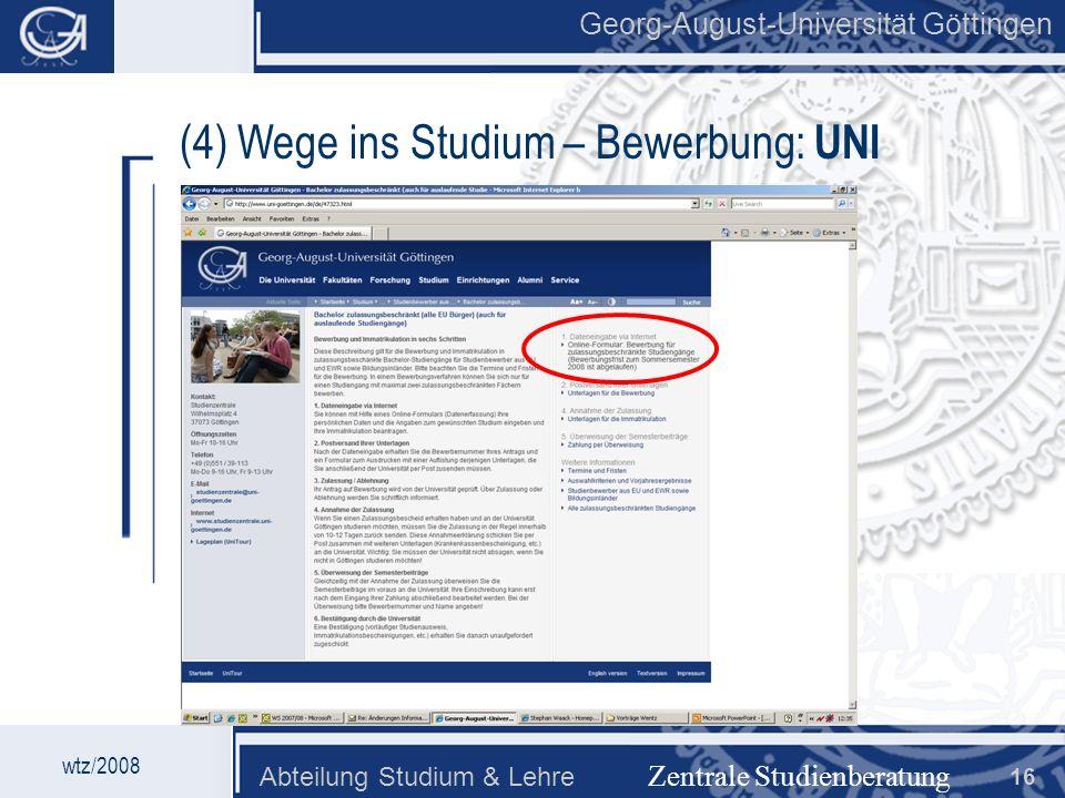 (4) Wege ins Studium – Bewerbung: UNI