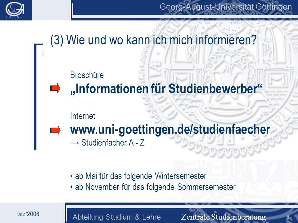 (3) Wie und wo kann ich mich informieren