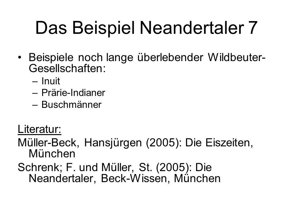 Das Beispiel Neandertaler 7