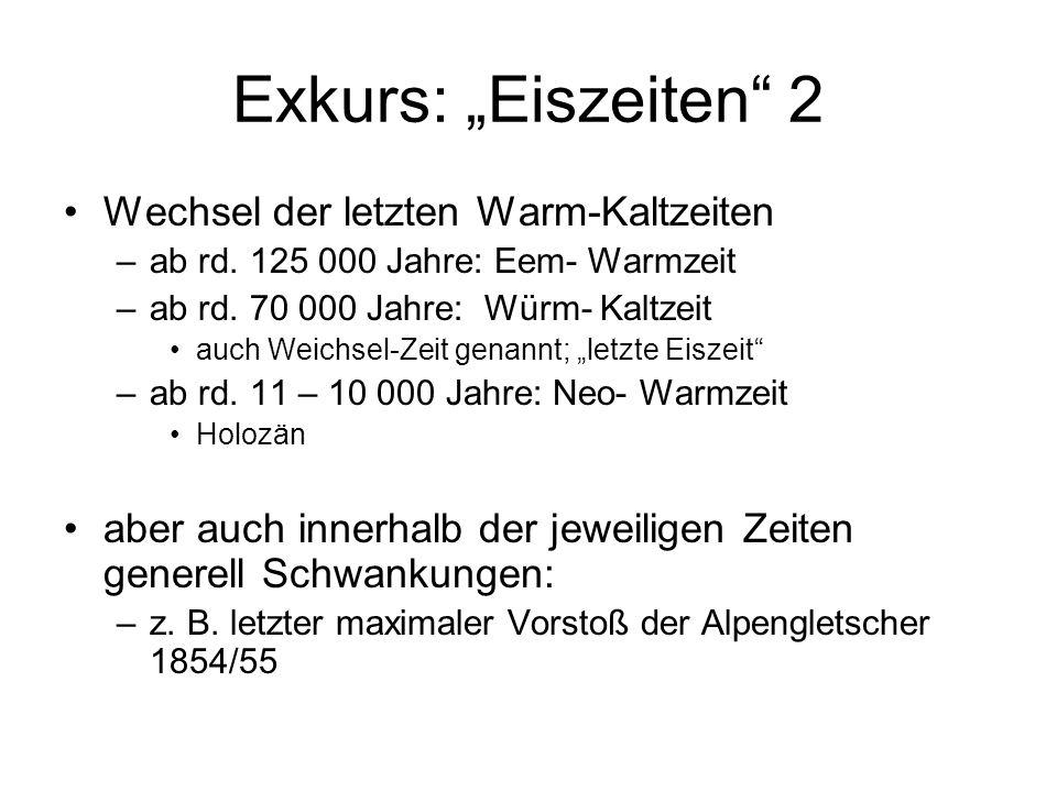 """Exkurs: """"Eiszeiten 2 Wechsel der letzten Warm-Kaltzeiten"""