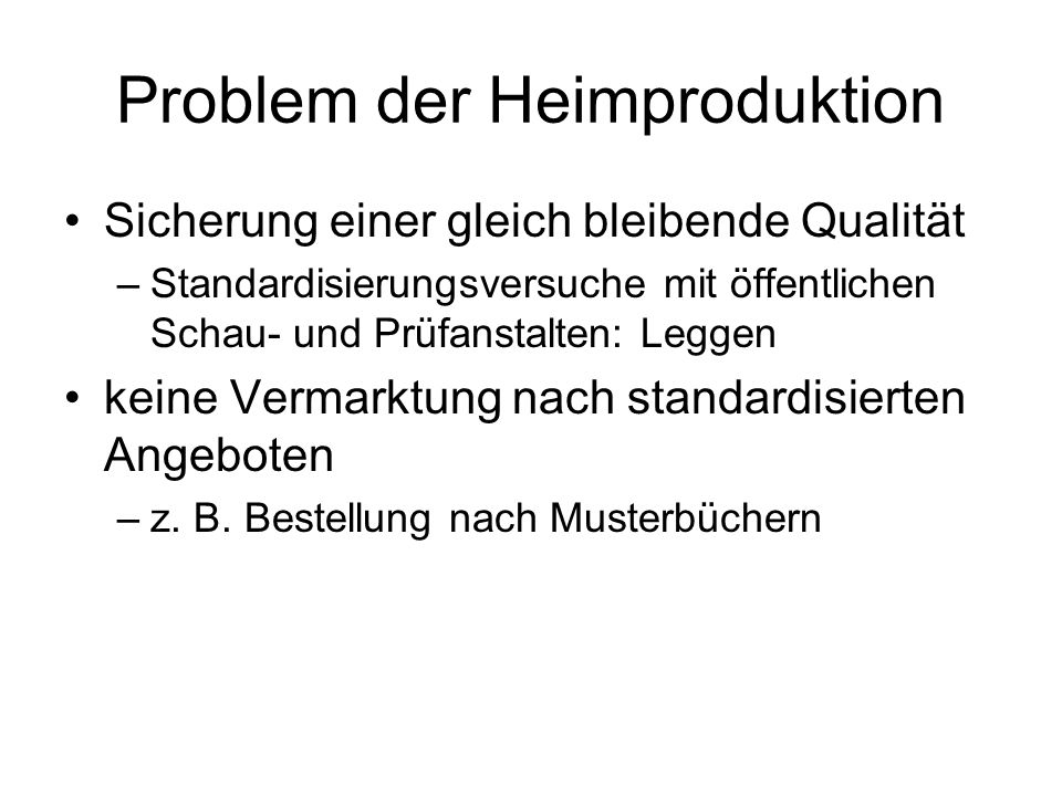 Problem der Heimproduktion
