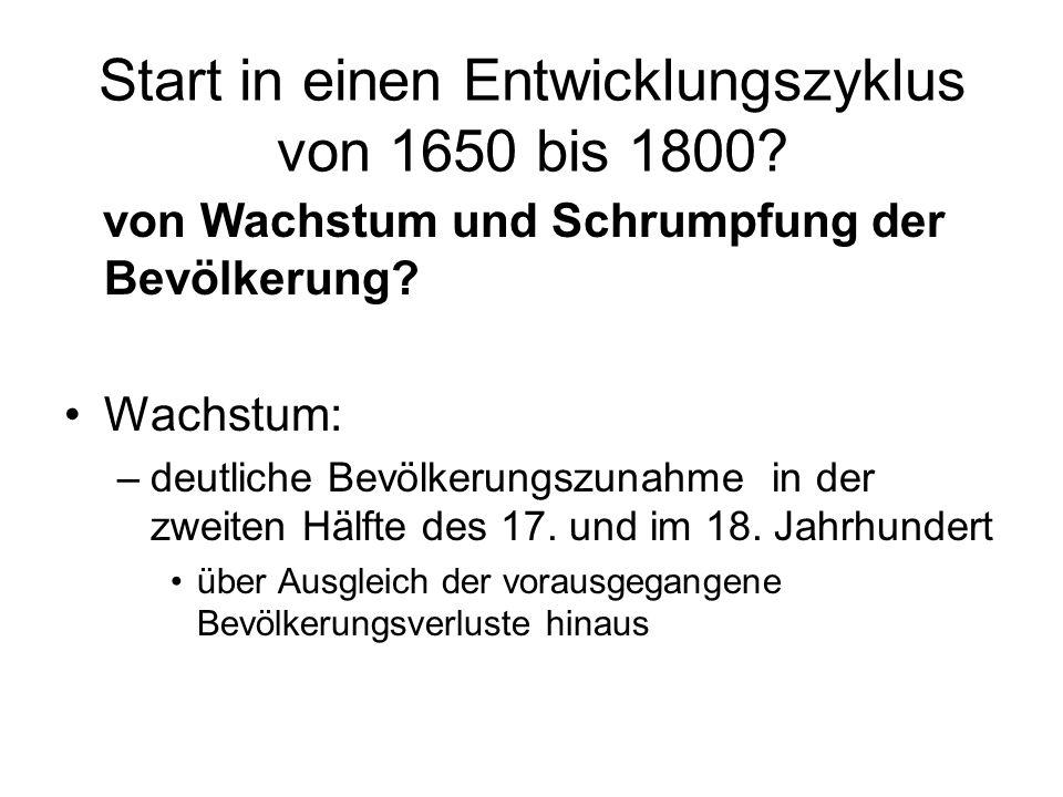Start in einen Entwicklungszyklus von 1650 bis 1800