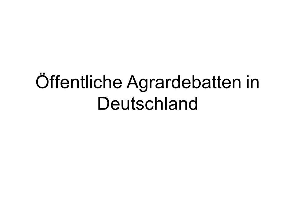Öffentliche Agrardebatten in Deutschland