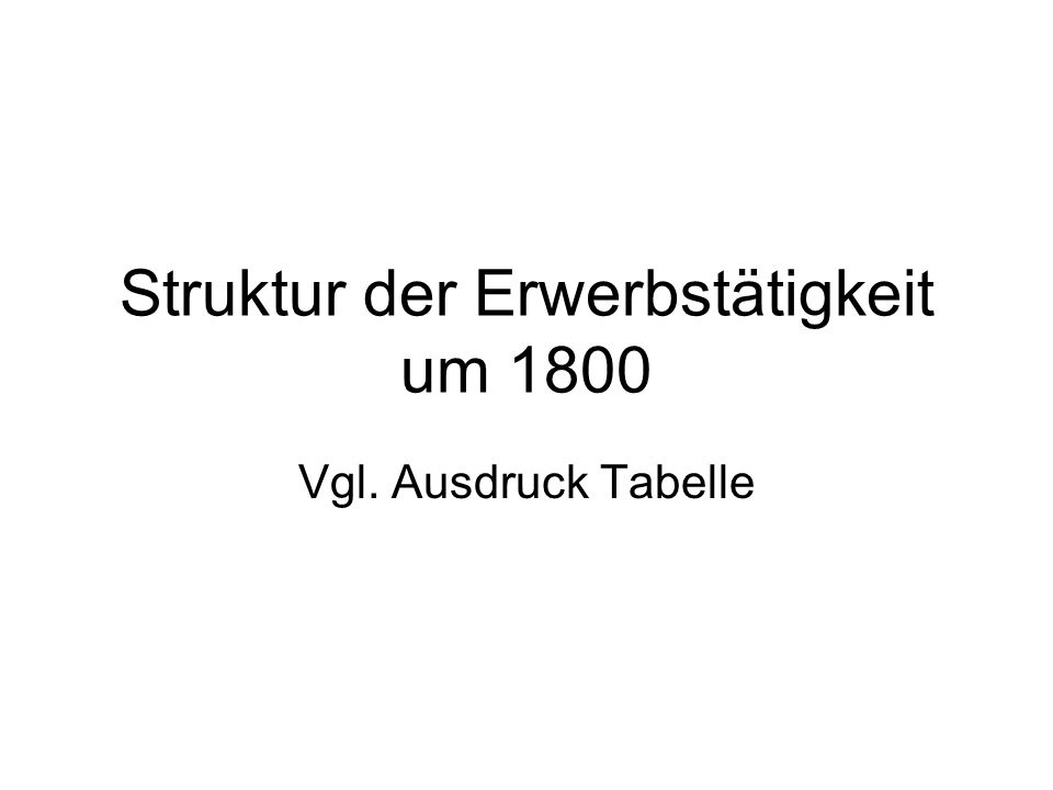 Struktur der Erwerbstätigkeit um 1800
