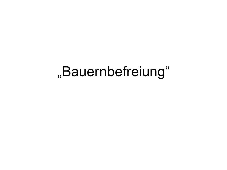 """""""Bauernbefreiung"""