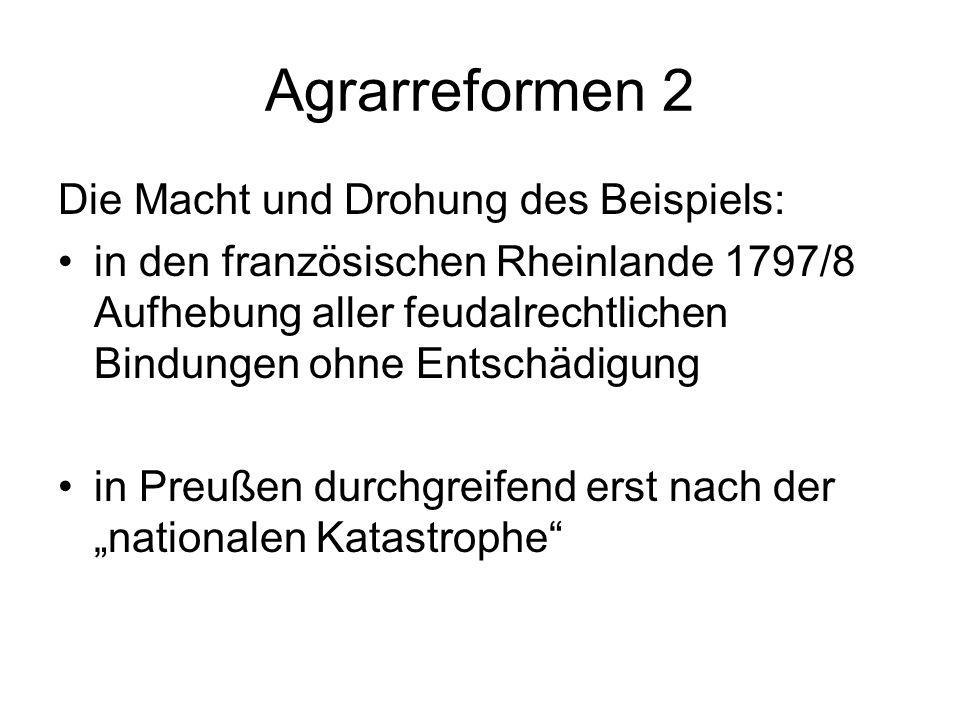 Agrarreformen 2 Die Macht und Drohung des Beispiels: