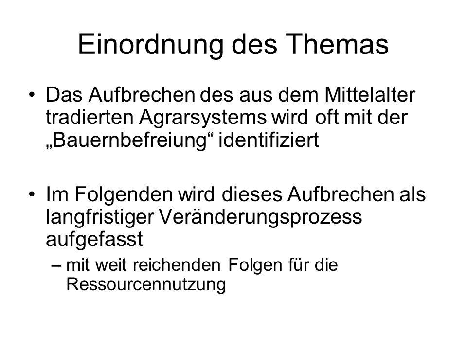"""Einordnung des ThemasDas Aufbrechen des aus dem Mittelalter tradierten Agrarsystems wird oft mit der """"Bauernbefreiung identifiziert."""