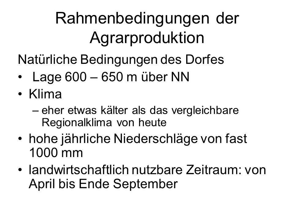 Rahmenbedingungen der Agrarproduktion