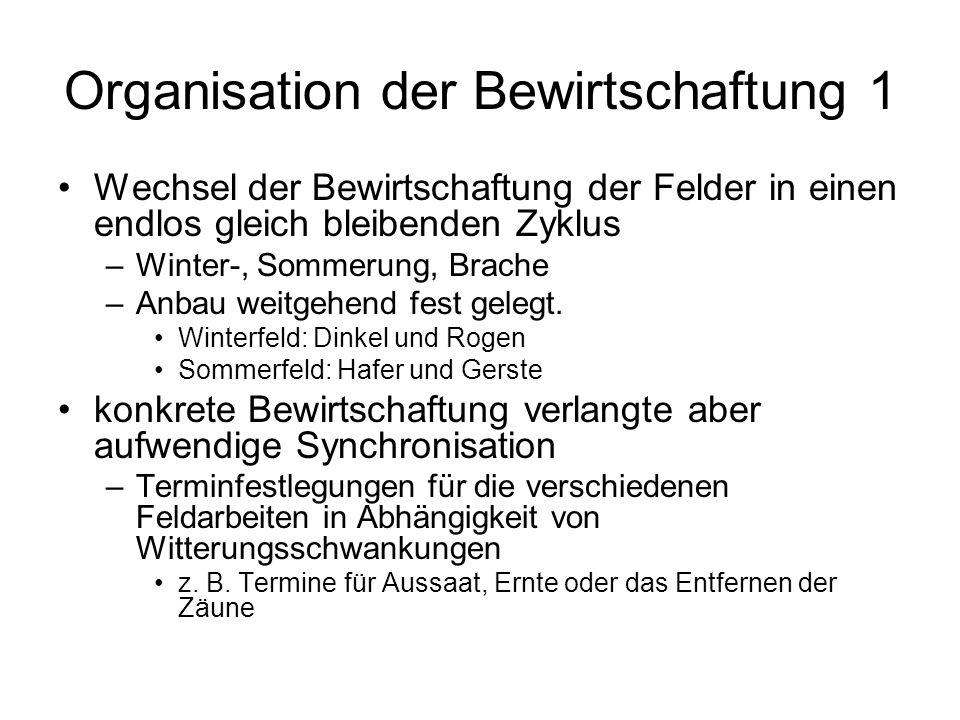 Organisation der Bewirtschaftung 1