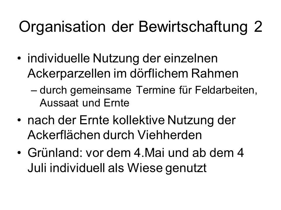 Organisation der Bewirtschaftung 2