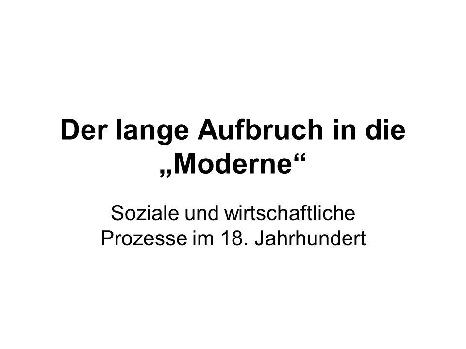 """Der lange Aufbruch in die """"Moderne"""