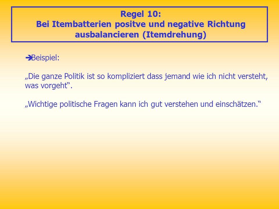Regel 10: Bei Itembatterien positve und negative Richtung ausbalancieren (Itemdrehung) Beispiel: