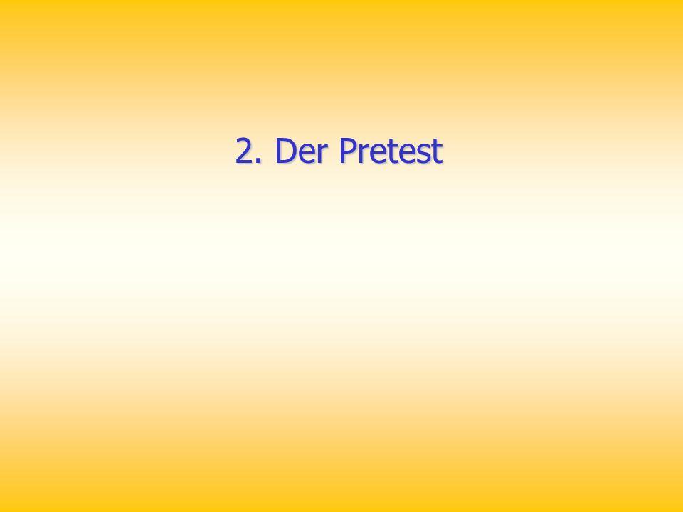 2. Der Pretest