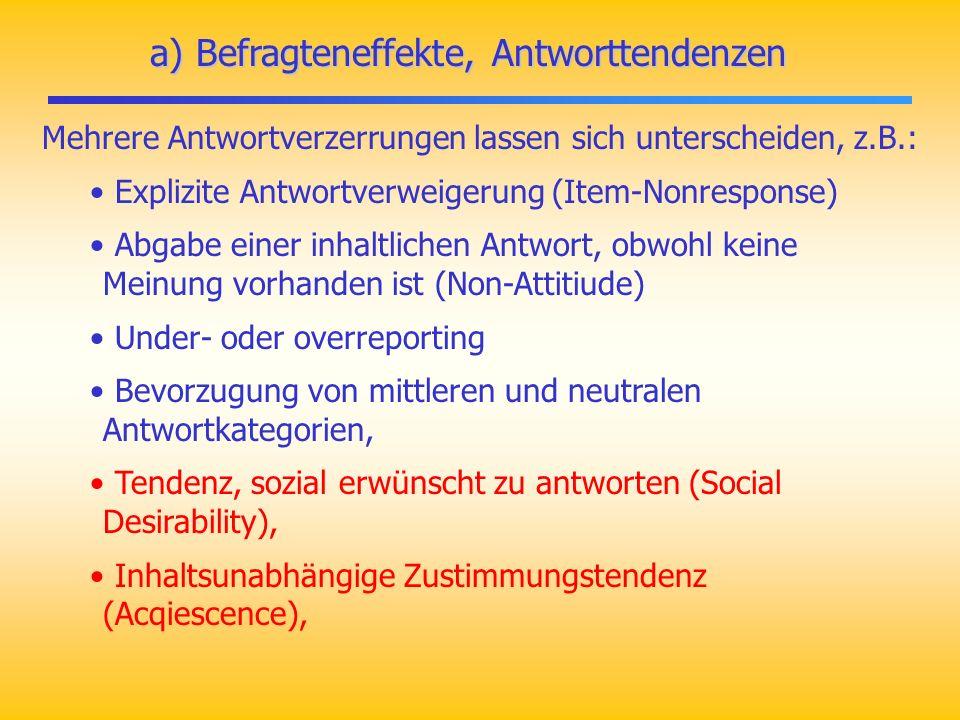 a) Befragteneffekte, Antworttendenzen
