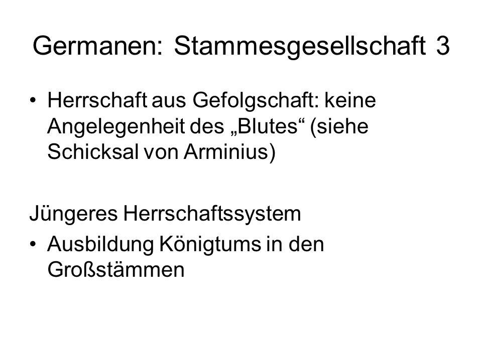 Germanen: Stammesgesellschaft 3