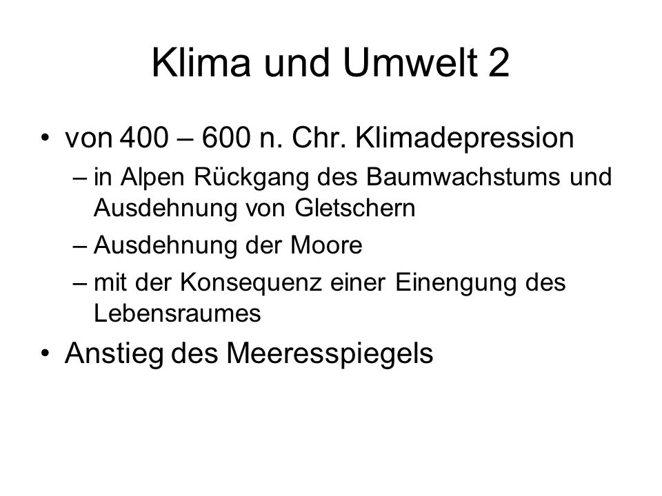 Klima und Umwelt 2 von 400 – 600 n. Chr. Klimadepression