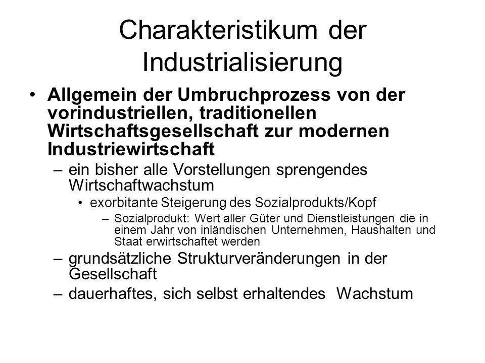 Charakteristikum der Industrialisierung