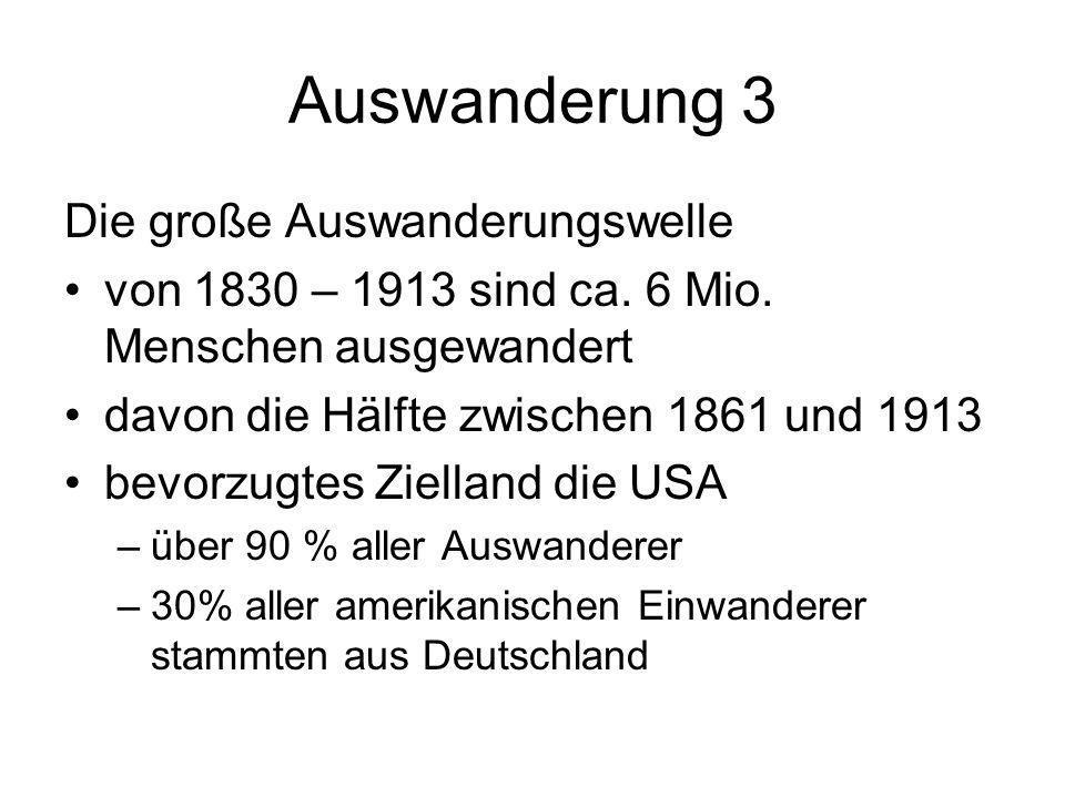 Auswanderung 3 Die große Auswanderungswelle