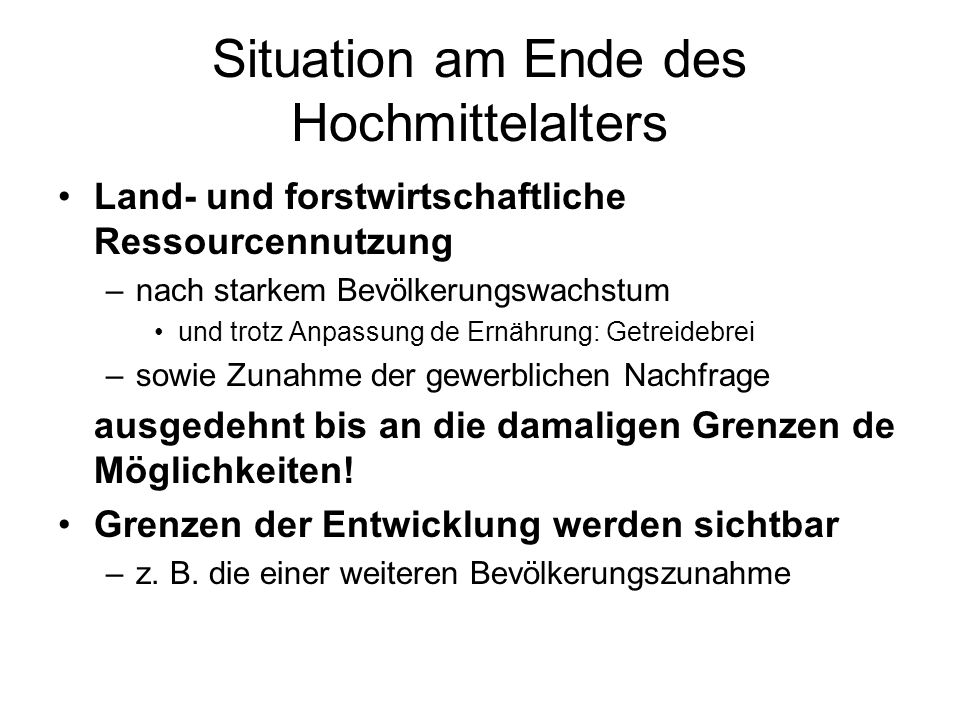 Situation am Ende des Hochmittelalters