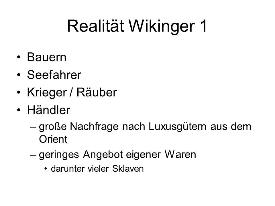 Realität Wikinger 1 Bauern Seefahrer Krieger / Räuber Händler