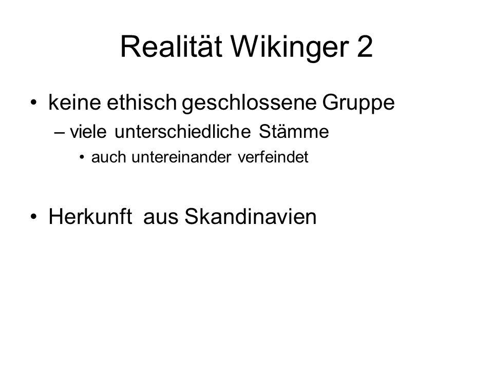 Realität Wikinger 2 keine ethisch geschlossene Gruppe
