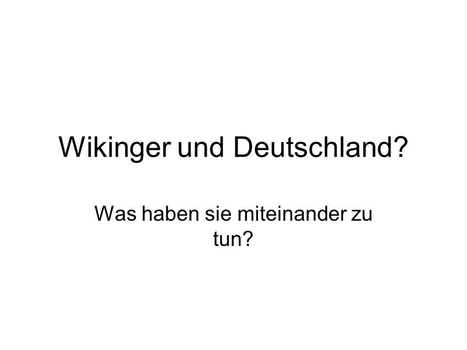 Wikinger und Deutschland
