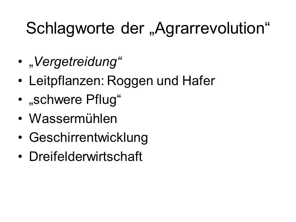 """Schlagworte der """"Agrarrevolution"""