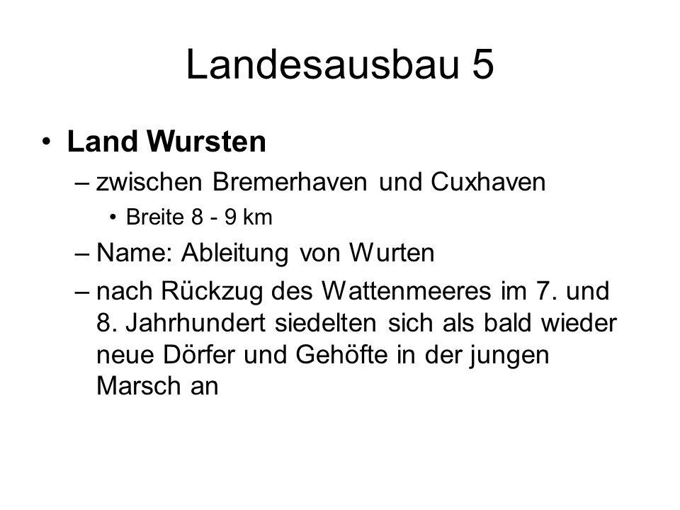 Landesausbau 5 Land Wursten zwischen Bremerhaven und Cuxhaven