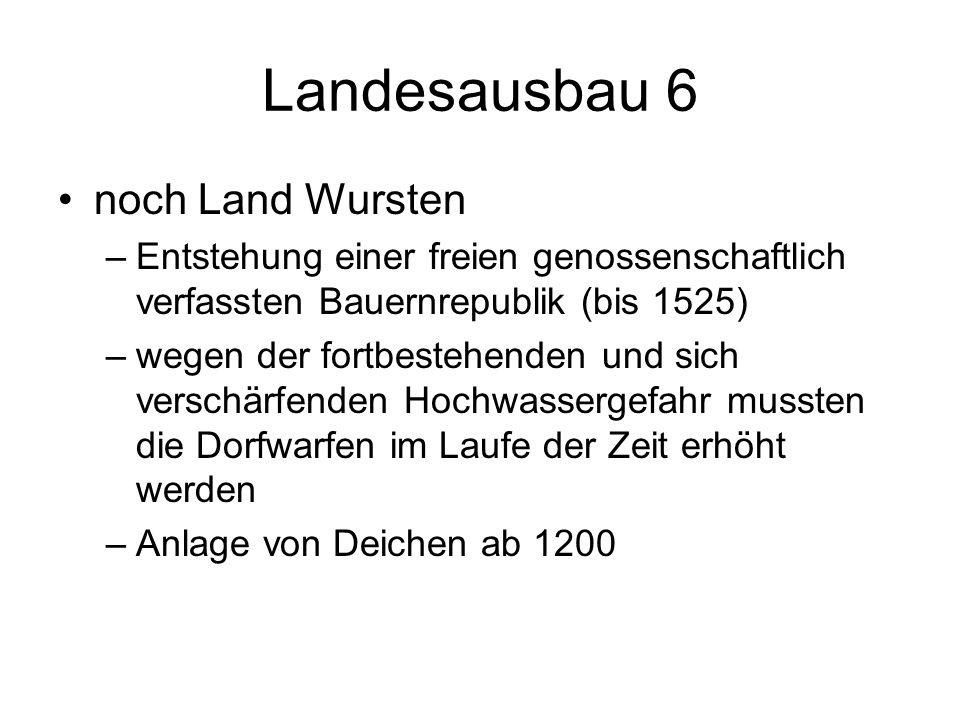 Landesausbau 6 noch Land Wursten