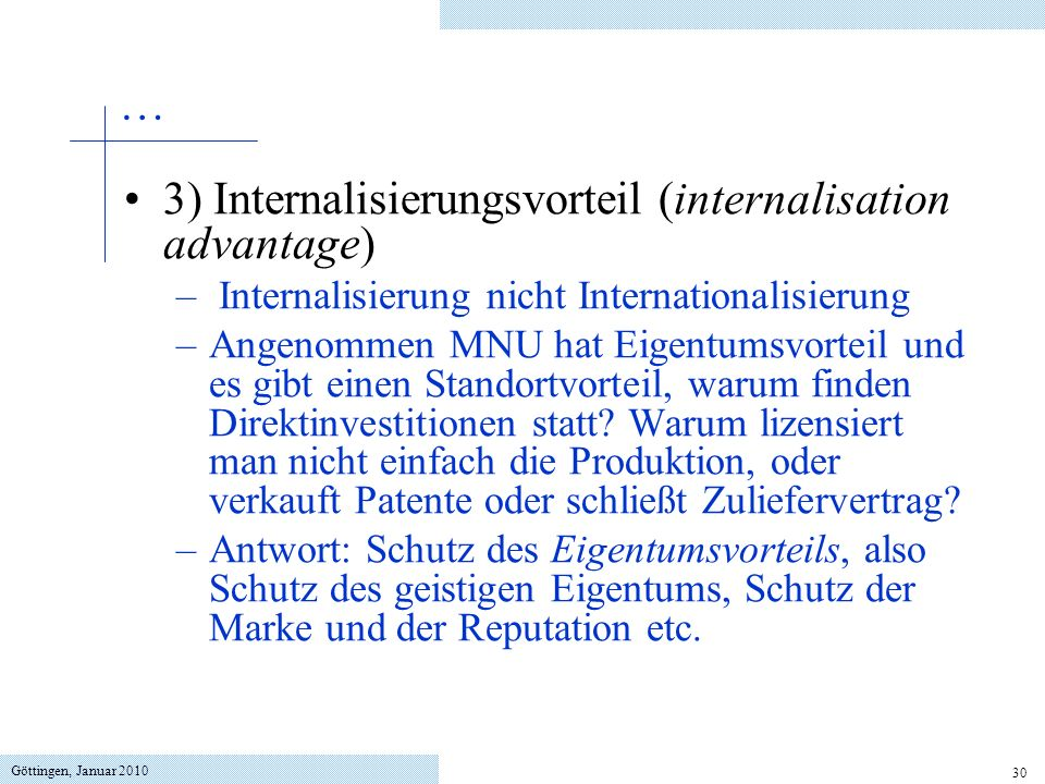3) Internalisierungsvorteil (internalisation advantage)