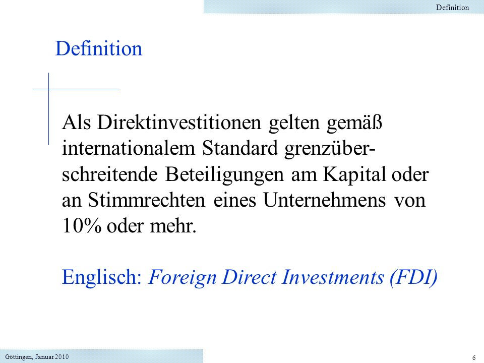 Englisch: Foreign Direct Investments (FDI)