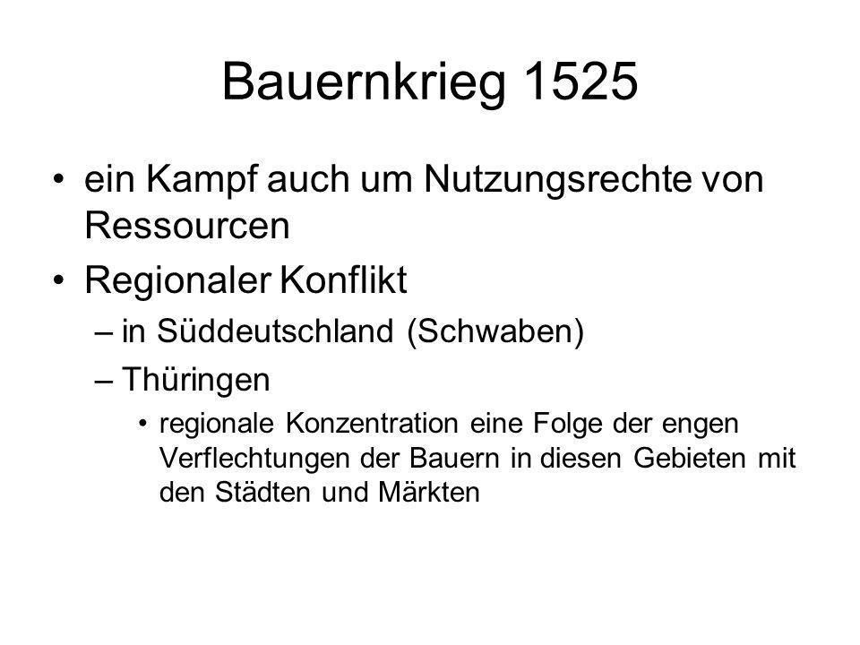 Bauernkrieg 1525 ein Kampf auch um Nutzungsrechte von Ressourcen
