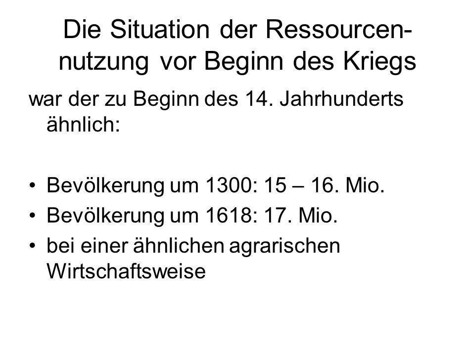 Die Situation der Ressourcen-nutzung vor Beginn des Kriegs
