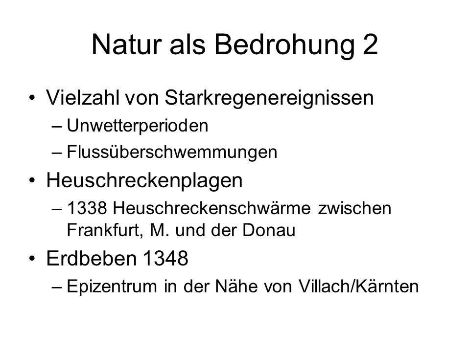 Natur als Bedrohung 2 Vielzahl von Starkregenereignissen