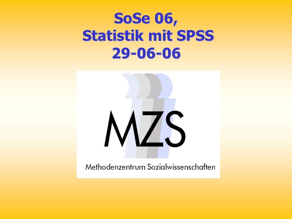 SoSe 06, Statistik mit SPSS 29-06-06