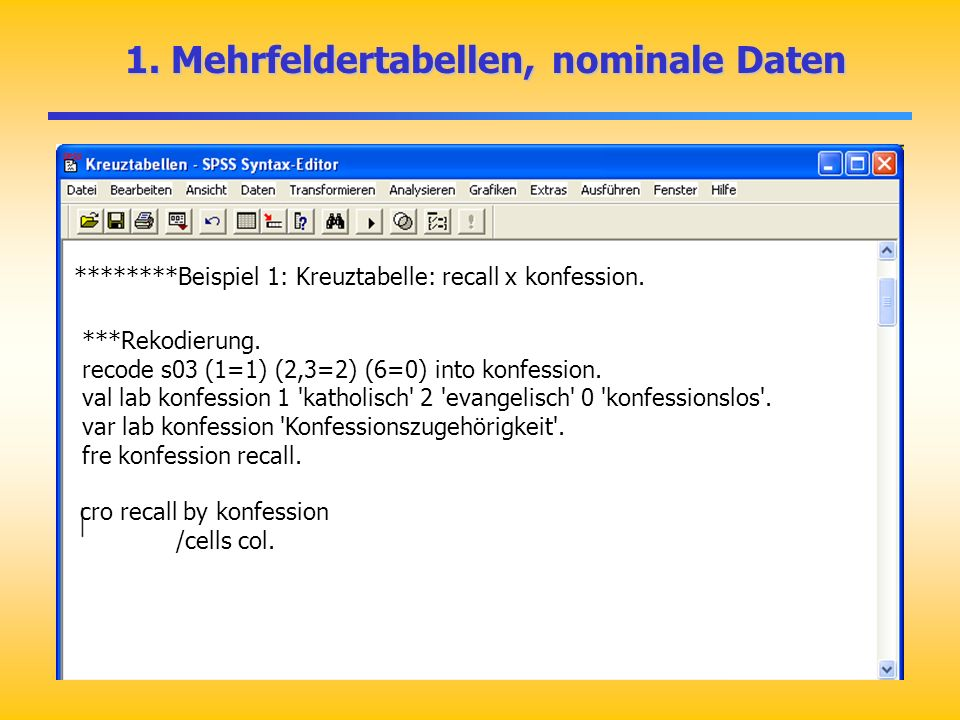 1. Mehrfeldertabellen, nominale Daten