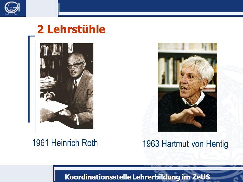 2 Lehrstühle 1961 Heinrich Roth 1963 Hartmut von Hentig