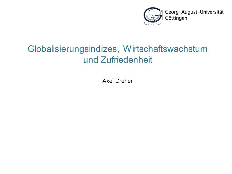 Globalisierungsindizes, Wirtschaftswachstum und Zufriedenheit