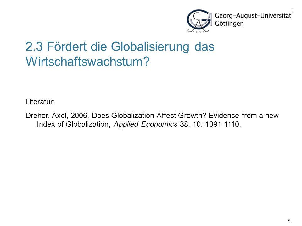 2.3 Fördert die Globalisierung das Wirtschaftswachstum