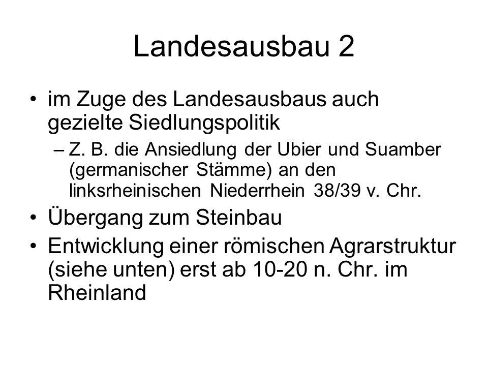 Landesausbau 2 im Zuge des Landesausbaus auch gezielte Siedlungspolitik.