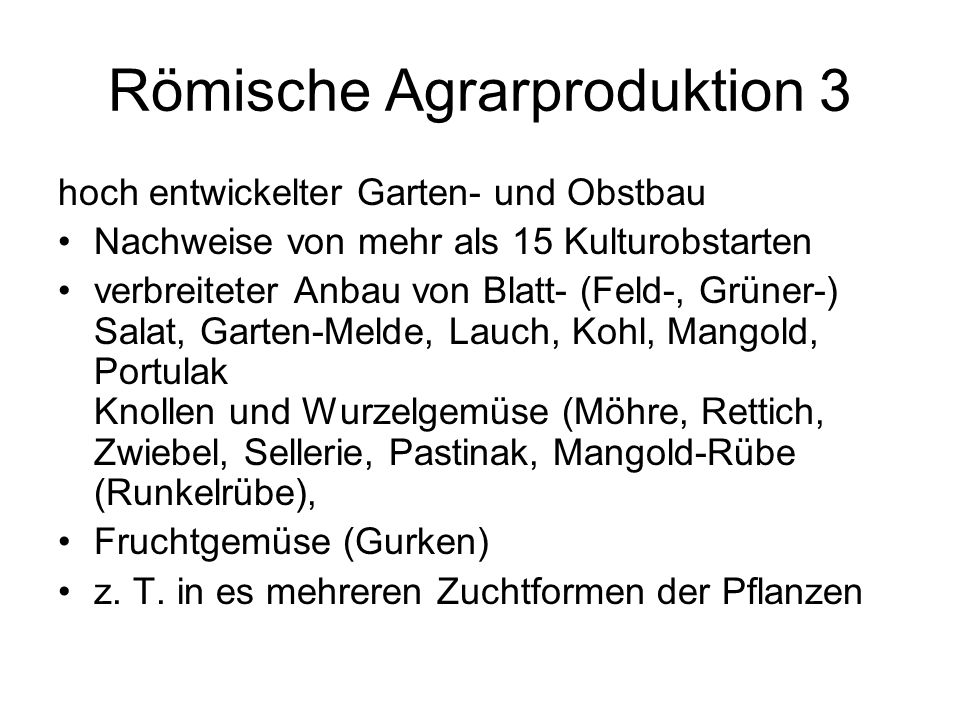 Römische Agrarproduktion 3