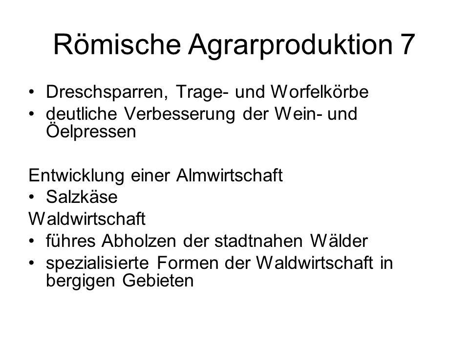 Römische Agrarproduktion 7
