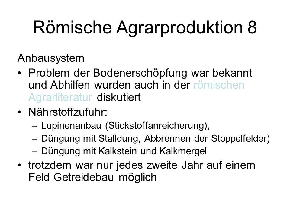 Römische Agrarproduktion 8